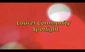 Laurel Community Spotlight